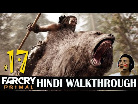 Far Cry Primal Hindi Walkthrough Part 17 -...