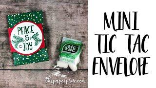 Mini Tic Tac Envelope Tutorial