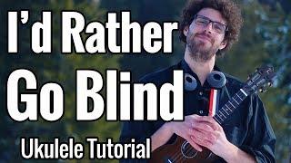 Etta James - I'd Rather Go Blind (Ukulele Tutorial)
