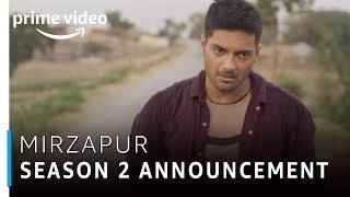 Mirzapur | Season 2 Announcement | Amazon Prime Video