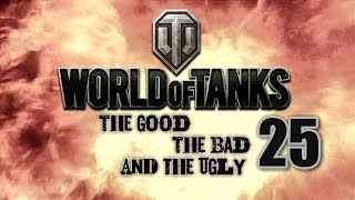 World of Tanks - The Good, The Bad and The Ugly 25