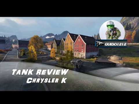 Tactics Talk; Tank Review (Chrysler K)