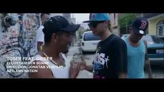 Toser Feat. Griser NSR - Ellos Quieren Sonar | Video Oficial | HD