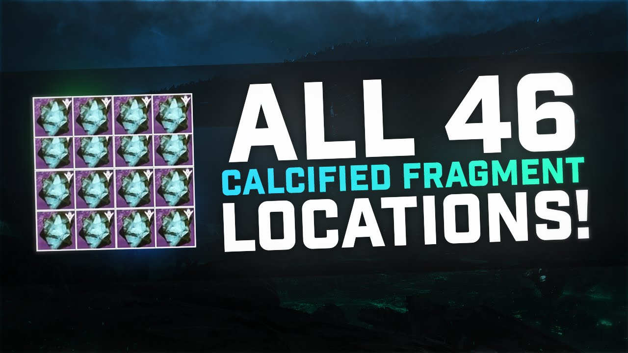 Destiny: All 46 Known Calcified Fragment Locations! (GUIDE)