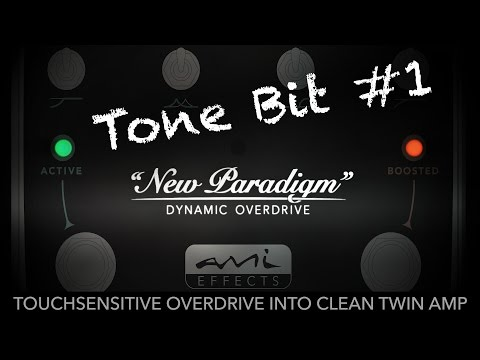 New Paradigm Overdrive - Tone Bit #1 - Touch sensitive overdrive into clean Twin amp