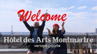 Hôtel des Arts Montmartre -version courte-