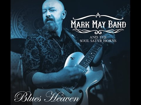 MARK MAY BAND - Boom Boom (CD AUDIO & LIVE FOOTAGE)