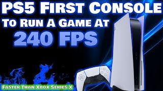 Sony Confirms PS5 Exclusive Is 240fps For The First Time Ever On Console! Xbox Got Destroyed!
