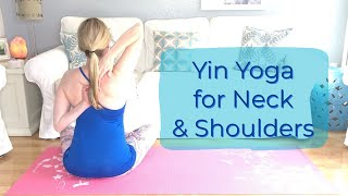 Yin Yoga Stretches for Neck and Shoulders