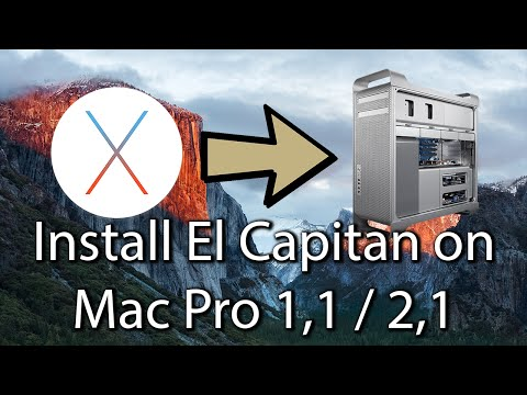 Tutorial: Install El Capitan On Mac Pro 1,1 2,1 [Easy]