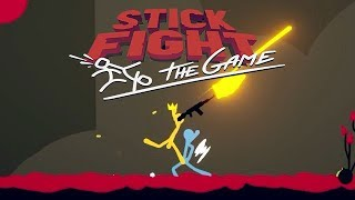 Stick Fight: The Game - Lets Settle This Once and For ALL!!!! - Part 8 [Father Vs Son] - PC