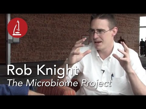 Rob Knight  The Microbiome Project