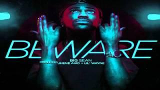 Big Sean - BEWARE (JG Killa Remix)