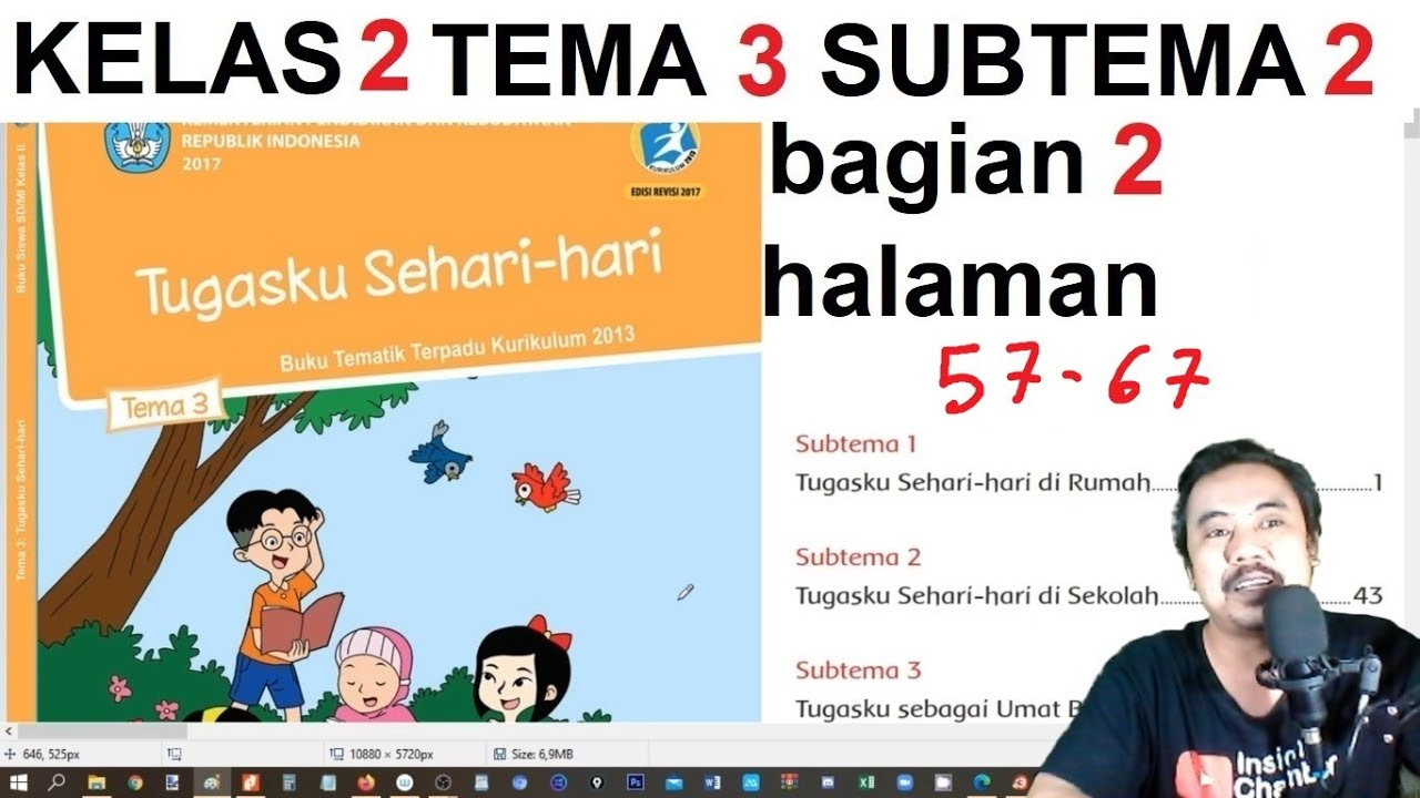 We did not find results for: Tema 3 Kelas 2 Subtema 2 Halaman 57 67 Tugasku Sehari Hari Bag 2 Rev 2017 Youtube