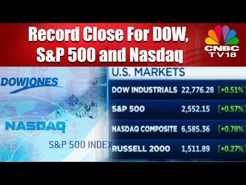 Record Close For DOW, S&P 500 and Nasdaq | CNBC TV 18