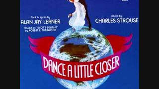 """No Man Is Worth It"" from the 1983 Broadway musical, ""Dance a Little Closer"""