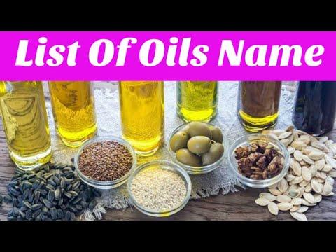 List Of Oil Name ।। Types Of Oil ।। Edible oil ।।  Essential Oil ।। Oil ।। বিভিন্ন তেলের তালিকা ।।