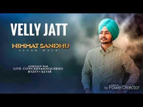 VELLY JATT (Full Song) By Himmat Sandhu | Parmish verma | Latest punjabi song By Himmat Sand