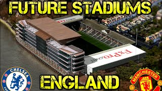 Future England Stadiums