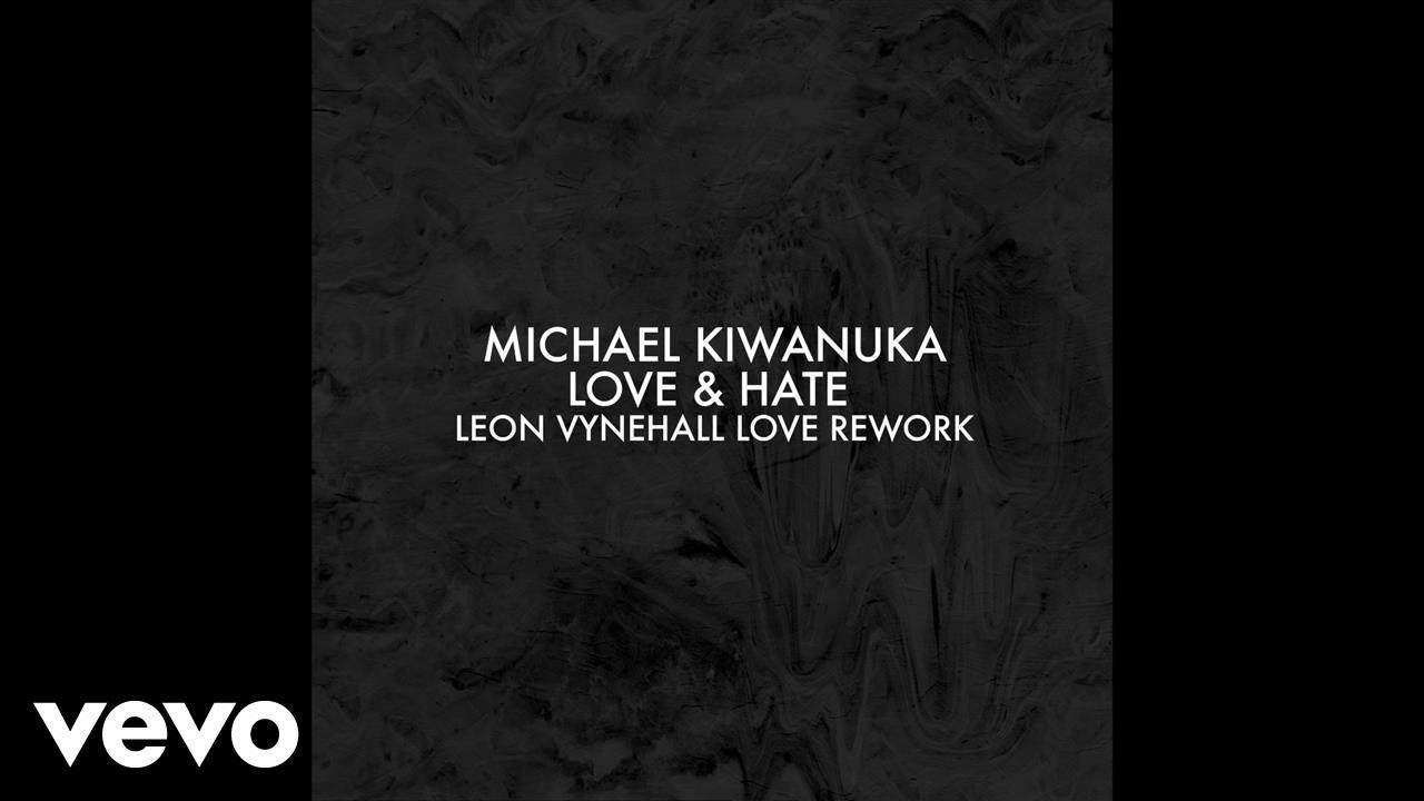 michael-kiwanuka-love-hate-leon-vynehall-love-rework-michaelkiwanukavevo
