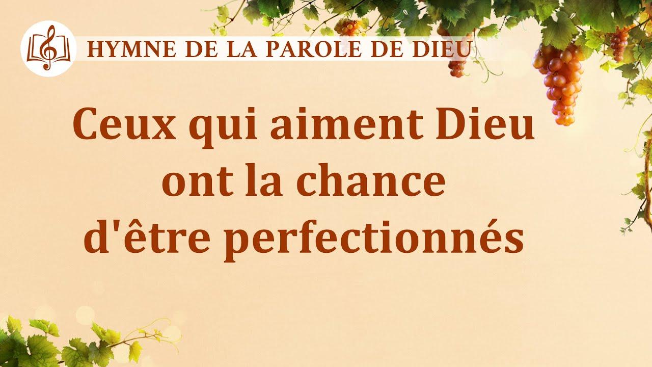 Musique chrétienne en français « Ceux qui aiment Dieu ont la chance d'être perfectionnés »