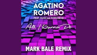 All I Wanna Do (Mark Bale Remix)