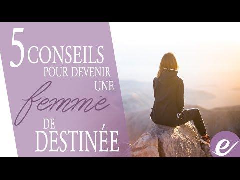 5 CONSEILS POUR DEVENIR UNE FEMME DE DESTINÉE - Les exponentielles