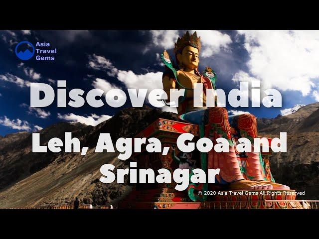 Discover India - Leh, Agra, Goa, and Srinagar
