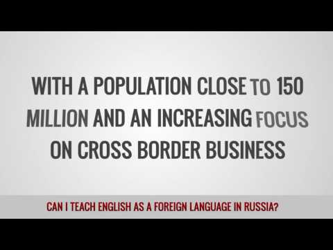 ITTT FAQs - Can I teach English as a foreign language in Russia?