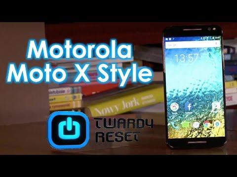 Motorola Moto X Style - Ładny i tani telefon -  Twardy Reset