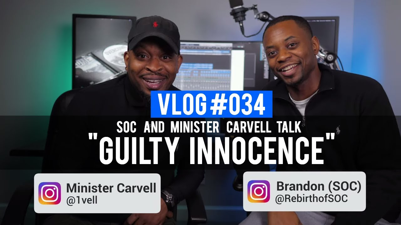 VLOG 034 - SOC and Carvell talk Guilty Innocence album (@RebirthofSOC @1vell)