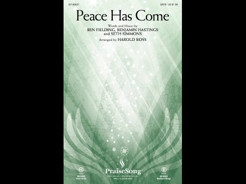 PEACE HAS COME - Hillsong Worship/arr. Harold Ross