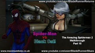 15 Spiderman vs Black Cat Boss Fight! The Amazing Spider Man 2 Walkthrough Super Hero Difficulty PC