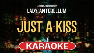 Just A Kiss (Karaoke) - Lady Antebellum