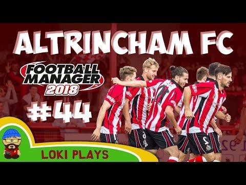 FM18 - Altrincham FC - EP44 - v Vanarama National League North - Football Manager 2018