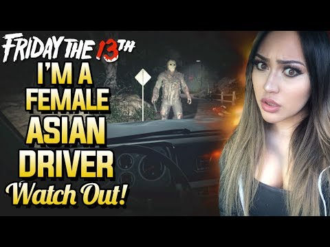 I'M A FEMALE ASIAN DRIVER WATCH OUT! Friday The 13th Funny Moments