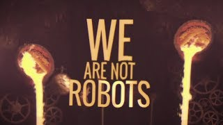 We Are The Empty - Robots (Official Lyric Video)
