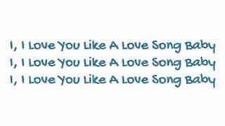 Selena Gomez: Love You Like A Love Song Baby Lyrics