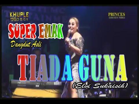 Tiada Guna   SUPER EMA Live  PRINCES Setu Perigi by khuple