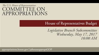 Hearing: House of Representatives Budget (EventID=105955)