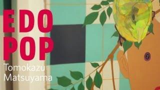 Edo Pop - Tomokazu Matsuyama
