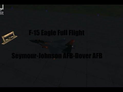 MFSX F-15 Eagle Full Flight Seymour Johnson AFB-Dover AFB