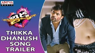Download Hindi Video Songs - Thikka Dhanush Song Trailer | Sai Dharam Tej, Larissa, Mannara | Rohin Reddy, SS Thaman