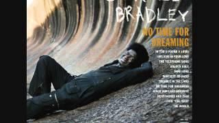 Charles Bradley -The Telephone Song