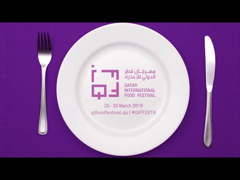 Qatar International Food Festival 2019