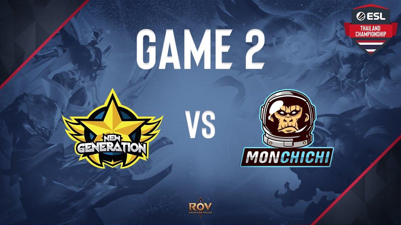 NewGeneration vs Monchichi Game 2 [ESL Thailand Championship - ROV]