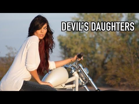 The Devil's Daughters - Baddest Girls In Town