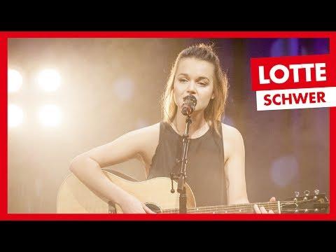 LOTTE - Schwer (LIVE)