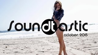Soundtastic October 2015 - Best House Music of the Month