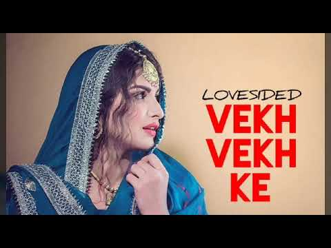 LOVESIDED-VEKH VEKH KE- KALER KALWAN- FULL SONG - KALER CHHALLA SATNAM (LYRICS HIGHEST NEW SONG)2019